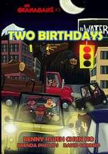 Two Birthdays (the Okanagans, No. 3) Special Color Edition