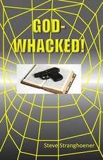 God-Whacked!