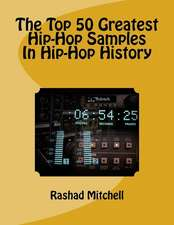 The Top 50 Greatest Hip-Hop Samples in Hip-Hop History