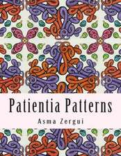 Patientia Patterns