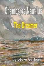 Chambered Nautilus the Dreamer