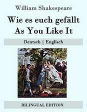 Wie Es Euch Gefallt / As You Like It