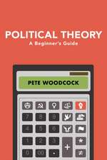 Political Theory: A Beginner′s Guide