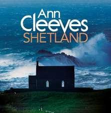 Ann Cleeves' Shetland: