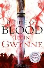 Gwynne, J: A Time of Blood