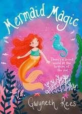 Rees, G: Mermaid Magic