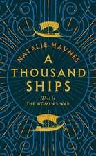 Haynes, N: Thousand Ships