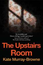 Murray-Browne, K: The Upstairs Room