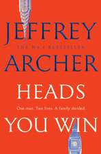 Archer, J: Heads You Win