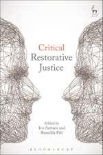 Critical Restorative Justice