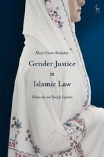 Gender Justice in Islamic Law: Homicide and Bodily Injuries