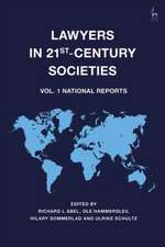 Lawyers in 21st-Century Societies: Vol. 1: National Reports