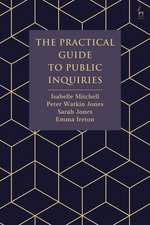 The Practical Guide to Public Inquiries