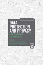 Data Protection and Privacy: Data Protection and Democracy