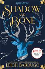 The Grisha 1: Shadow and Bone