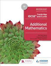 Cambridge IGCSE and O Level Additional Mathematics