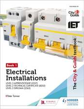 Tanner, P: The City & Guilds Textbook: Book 1 Electrical Ins