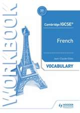 Cambridge Igcse(tm) French Vocabulary Workbook