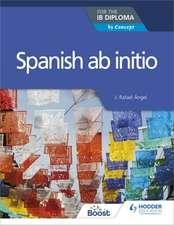 Spanish AB Initio for the Ib Diploma