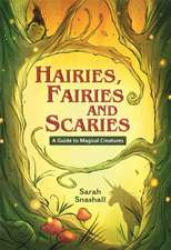 Reading Planet KS2 - Hairies, Fairies and Scaries - A Guide to Magical Creatures - Level 1: Stars/Lime band