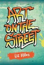 Reading Planet KS2 - Art on the Streets - Level 3: Venus/Brown band