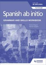 SPANISH AB INITIO FOR THE IB D