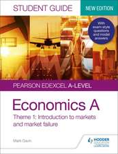 Pearson Edexcel A-level Economics A Student Guide: Theme 1 Introduction to markets and market failure (new edition)