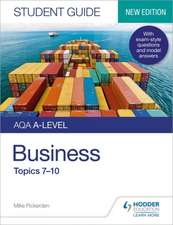 AQA A-level Business Student Guide 2: Topics 7-10