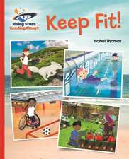 Reading Planet - Keep Fit - Red B: Galaxy