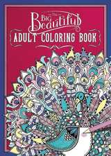 The Big Beautiful Adult Coloring Book