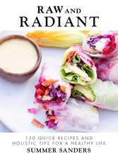 The Radiantly Raw Cookbook