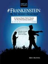 #Frankenstein; Or, the Modern Prometheus in Tweets