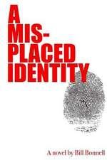 A Misplaced Identity
