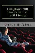 I Migliori 200 Film Italiani Di Tutti I Tempi