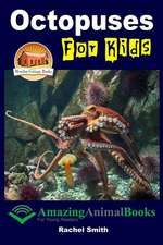 Octopuses for Kids