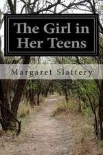 The Girl in Her Teens
