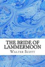 The Bride of Lammermoon