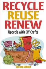 Recycle Reuse Renew