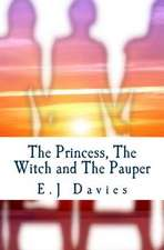 The Princess, the Witch and the Pauper