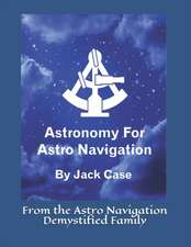 Astronomy for Astro Navigation
