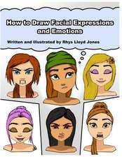 How to Draw Facial Expressions and Emotions