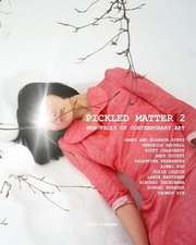 Pickled Matter 2
