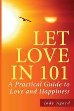 Let Love in 101