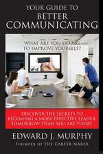 Your Guide to Better Communicating