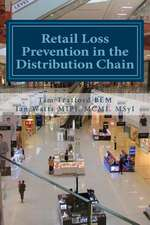 Retail Loss Prevention in the Distribution Chain