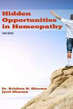 Hidden Opportunities in Homeopathy