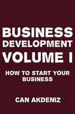 Business Development Volume I