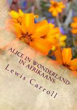 Alice in Wonderland- In Afrikaans