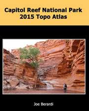 Capitol Reef National Park 2015 Topo Atlas