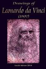 Drawings of Leonardo Da Vinci (1907)